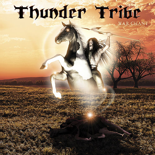 War Chant by Thunder Tribe