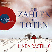 Die Zahlen der Toten (Ungekürzte Fassung) von Linda Castillo