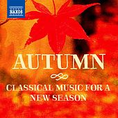 Autumn: Classical Music for a New Season de Various Artists