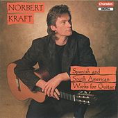 Spanish and South American Works for Guitar by Norbert Kraft