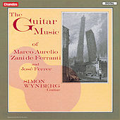 The Guitar Music of Marco Aurelio Zani de Ferranti & Jose Ferrer by Simon Wynberg