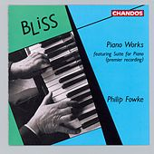 Bliss: Piano Works by Philip Fowke