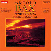 Bax: Symphony No. 6 & Festival Overture de London Philharmonic Orchestra