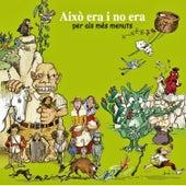 Per a Els Més Menuts / Això Era i No Era... by Various Artists