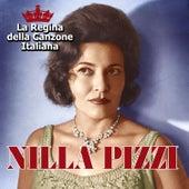 Nilla Pizzi - La regina della canzone italiana by Nilla Pizzi