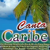 Canta Caribe by Various Artists