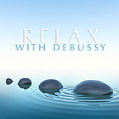 Relax With Debussy de Various Artists