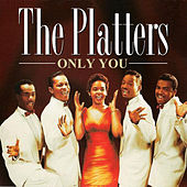 The Platters - Only You de The Platters