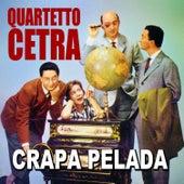 Quartetto Cetra - Crapa pelada by Quartetto Cetra
