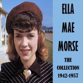 The Collection 1942-1957 by Ella Mae Morse