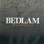 Live In Binghampton 1974 by Bedlam (90's)