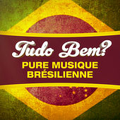 Tudo Bem? (100 chansons de chill-out, lounge et bossa-nova) de Various Artists
