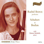 Rachel Brown Performs Schubert & Boehm von Rachel Brown
