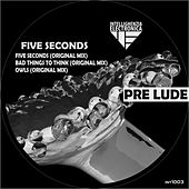 Five Seconds - Single by Prelude