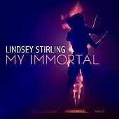 My Immortal von Lindsey Stirling