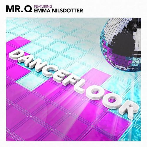 Dancefloor by Mr Q