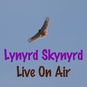 Lynyrd Skynyrd Live On Air (Live) de Lynyrd Skynyrd