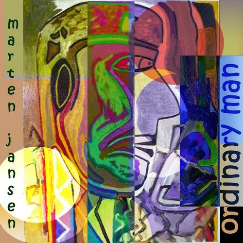 Ordinary Man by Marten Jansen