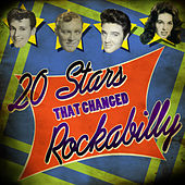 20 Stars That Changed Rockabilly de Various Artists