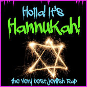 Holla! It's Hannukah! The Very Best Jewish Rap von Various Artists