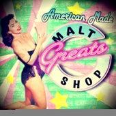 American Made Malt Shop Greats de Various Artists