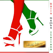 Belle Gambe Italiane (Deluxe Edition) by Various Artists