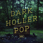 Dark Holler Pop de Mipso