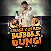 Bubble Dung - Single de Charly Black