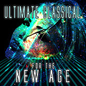 Ultimate Classical for the New Age de Various Artists
