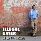 The Illegal Eater by Steven Page