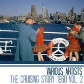 The Cruising Story 1960, Vol. 2 de Various Artists