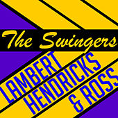 The Swingers by Lambert, Hendricks and Ross