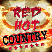 Red Hot Country by Nashville Nation