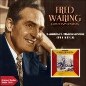Grandma's Thanksgiving, Pt. 1 & Pt. 2 (Original Shellac Single 1949) de Fred Waring & His Pennsylvanians
