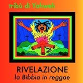 Rivelazione la Bibbia in reggae de Tribù di Yahweh