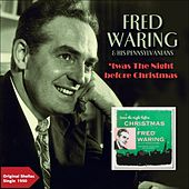 'twas The Night Before Christmas, Pt. 1 & Pt. 2 (Original Shellac Single 1950) de Fred Waring & His Pennsylvanians