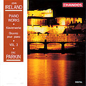 Ireland: Piano Works, Vol. 3 by Eric Parkin