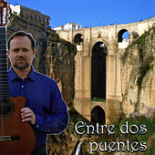 Entre Dos Puentes by Spanish Guitar