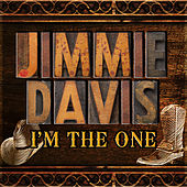 I'm the One by Jimmie Davis
