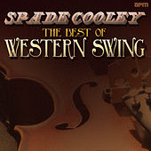 The Best of Western Swing de Spade Cooley