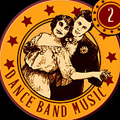 Dance Band Music, Vol. 2 von Various Artists