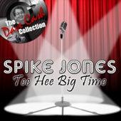 Tee Hee Big Time... - [The Dave Cash Collection] de Spike Jones
