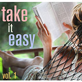 Take It Easy! - Relaxation Vol. 1 by Various Artists