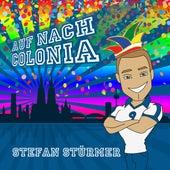 Auf nach Colonia von Stefan Stürmer