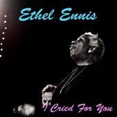 I Cried For You de Ethel Ennis