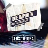Qué importa feat. Santiago Aysine de Salta La Banca de Los Totora