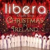 Angels Sing - Christmas in Ireland de Libera
