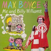 Me and Billy Williams by Max Boyce