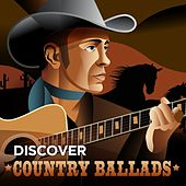 Discover Country Ballads de Various Artists