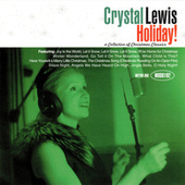 Holiday!: A Collection of Christmas Classics [Word] de Crystal Lewis